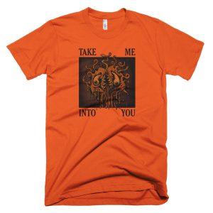 Take Me Into You (Tanny's Tumor) - Short sleeve men's t-shirt