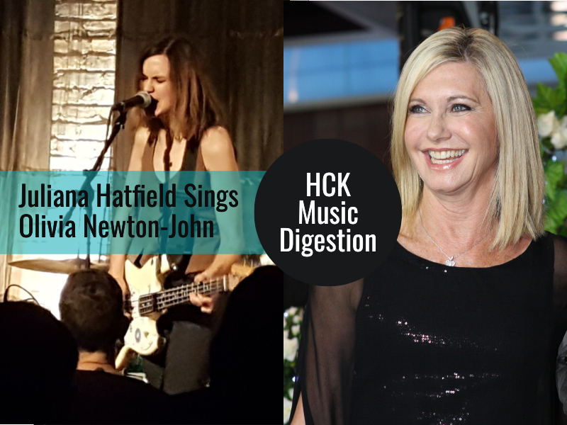 HCK Music Digestion: Juliana Hatfield Sings Olivia Newton-John